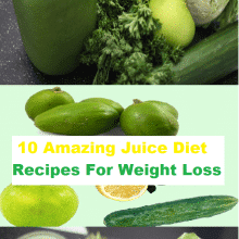 10 Amazing Juice Diet Recipes For Weight Loss
