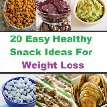 20 Easy Healthy Snack Ideas For Weight Loss