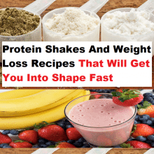 Protein Shakes And Weight Loss Recipes