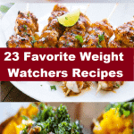 23 Favorite Weight Watchers Recipes