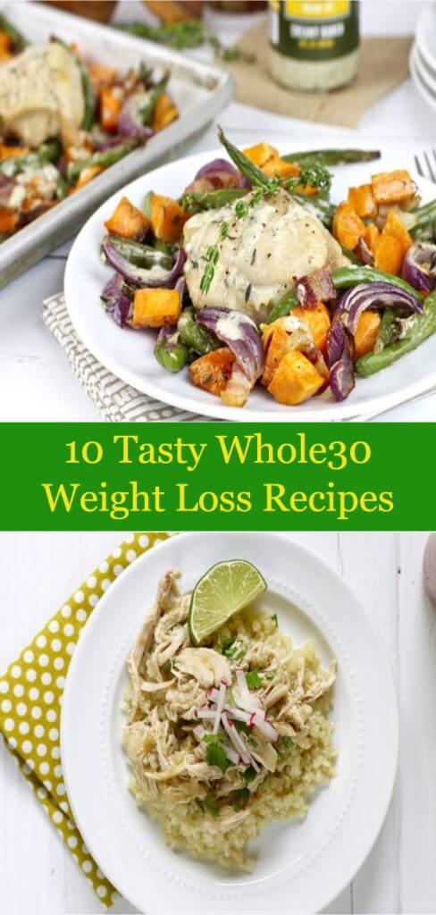 10 Tasty Whole30 Weight Loss Recipes