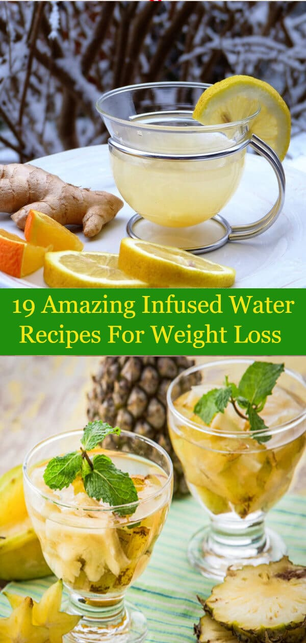 19 Amazing Infused Water Recipes For Weight Loss