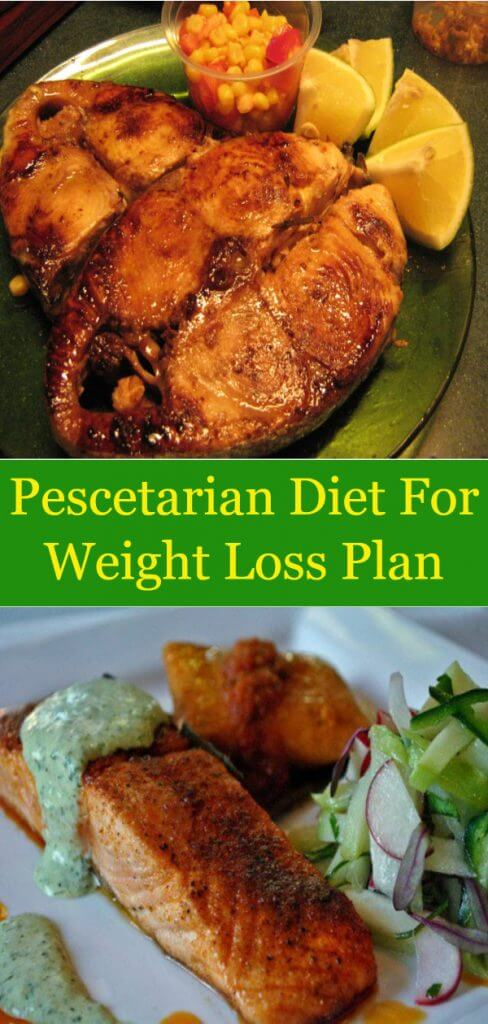 Pescatarian Diet For Weight Loss Plan